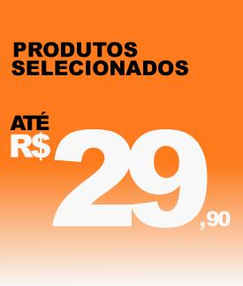Produtos até R$29.90
