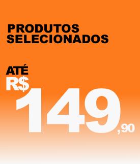 Produtos até R$149.90